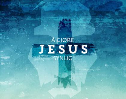 Å gjøre Jesus synlig #5